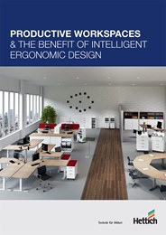 Productive workspaces & the benefit of intelligent ergonomic design