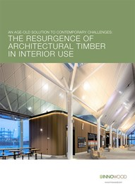 An age-old solution to contemporary challenges: The resurgence of architectural timber in interior use