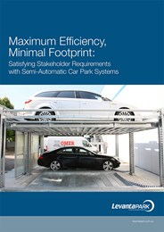 Maximum efficiency, minimal footprint: Satisfying stakeholder requirements with semi-automatic car park systems