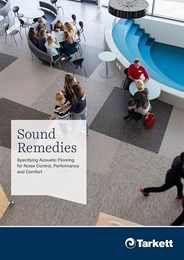 Sound remedies: Specifying acoustic flooring for noise control, performance and comfort
