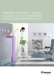 Raising the safety floor: A guide to slip resistance in flooring specification