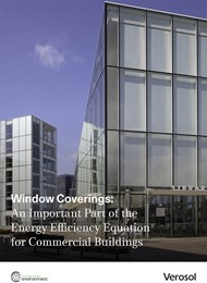 Window coverings: An important part of the energy efficiency equation for commercial buildings