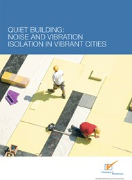 Quiet building: Noise and vibration isolation in vibrant cities
