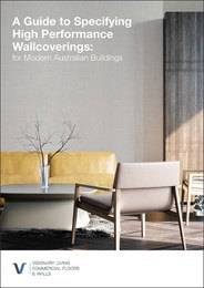 A guide to specifying high performance wallcoverings: For modern Australian buildings