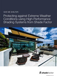 Protecting against extreme weather conditions using high-performance shading systems from Shade Factor