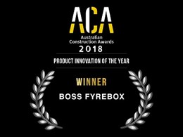BOSS FyreBox recognised for innovation at Australian Construction Awards