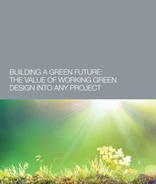 Building a green future: The value of working green design into any product