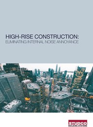 High-rise construction: Eliminating internal noise annoyance