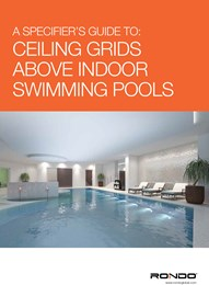 A specifier's guide to: Ceiling grids above indoor swimming pools