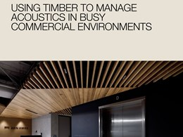 Using timber to manage acoustics in busy commercial environments