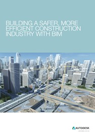 Building a safer, more efficient construction industry with BIM