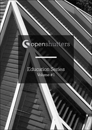 Open Shutters education series: volume one