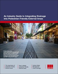 An industry guide to integrating drainage into pedestrian-friendly external areas