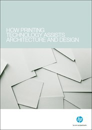 How printing technology assists architecture and design