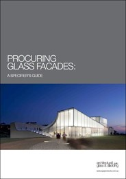Procuring glass façades: a specifier's guide