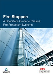 Fire stopper: A specifier's guide to passive fire protection systems
