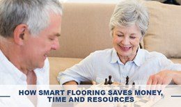 How Smart Flooring Saves Money, Time and Resources