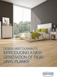 Design, meet durability: Introducing a new generation of rigid vinyl planks