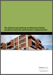 Do internal and external architectural timber products meet fire performance requirements?