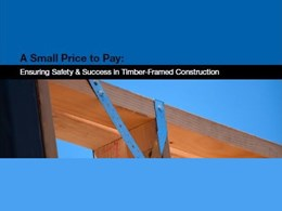 Ensuring safety and success in timber-framed construction