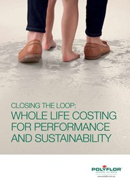 Closing the loop: Whole life costing for performance and sustainability