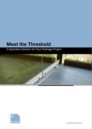 Meet the Threshold: a seamless solution for your drainage project