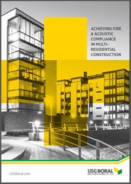 Achieving Fire & Acoustic Compliance in Multi-Residential Construction