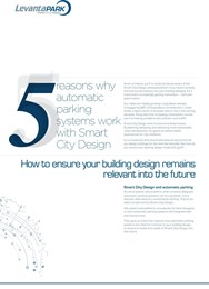 5 reasons why automatic parking systems work with Smart City Design