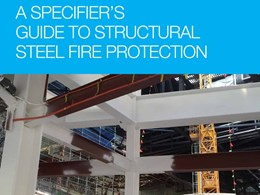 A specifier's guide to structural steel fire protection