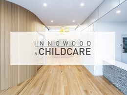 Innowood meets design and function goals at childcare centres