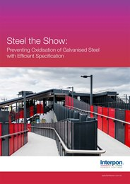 Steel the show: Preventing oxidisation of galvanised steel with efficient specification