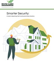 Smarter security:  A guide to specifying multi-use security screen solutions