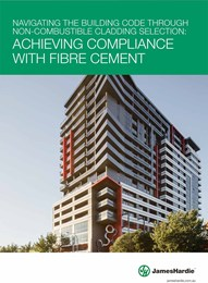 Navigating the building code through non-combustible cladding selection: Achieving compliance with fibre cement