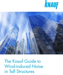 The Knauf guide to wind-induced noise in tall structures