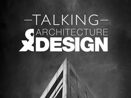 Talking Architecture and Design Podcast launched
