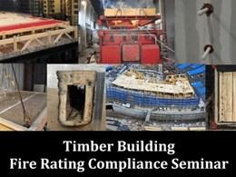 Timber Building Fire Rating Compliance Seminar on 29th August