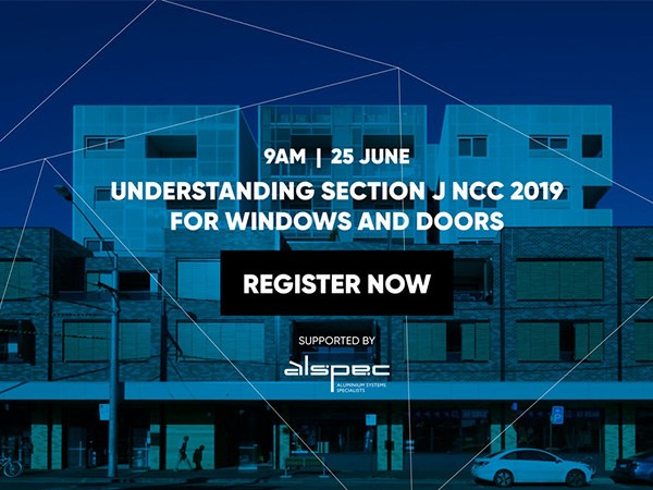 Understanding Section J NCC 2019 for Windows and Doors