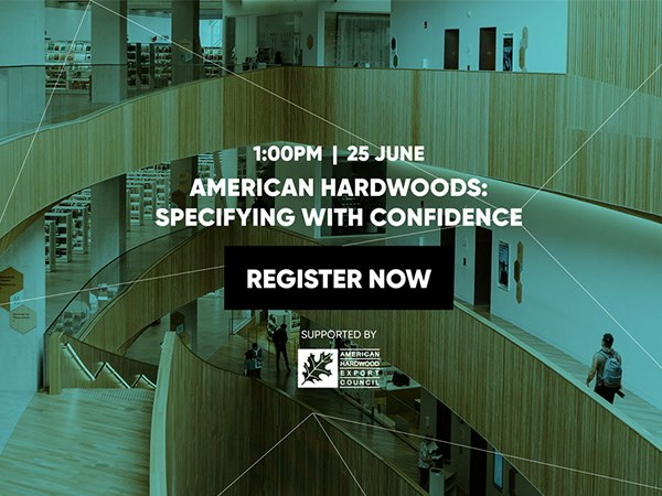 American Hardwoods: Specifying with Confidence